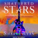 Shattered Stars, Shari J. Ryan