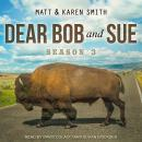 Dear Bob and Sue: Season 3 Audiobook