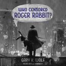 Who Censored Roger Rabbit? Audiobook