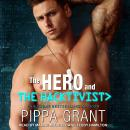 The Hero and The Hacktivist Audiobook