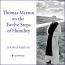 12 Degrees of Humility Audiobook