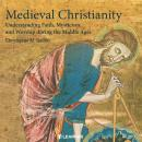 Christianity in the Middle Ages, Christopher M. Bellitto