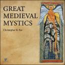 Great Medieval Mystics Audiobook