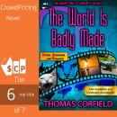 The World Is Badly Made, Thomas Corfield