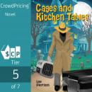 Cages and Kitchen Tables Audiobook