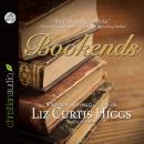 Bookends, Liz Curtis Higgs