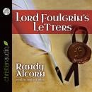 Lord Foulgrin's Letters, Randy Alcorn