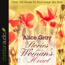 Stories for a Woman's Heart, Alice Gray