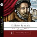 Daring Mission of William Tyndale, Steven J. Lawson