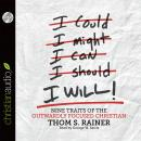 I Will: Nine Habits of the Outwardly Focused Christian, Thom S. Rainer