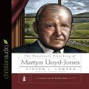 The Passionate Preaching of Martyn Lloyd-Jones Audiobook