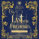 The Last of the Firedrakes Audiobook