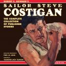 Robert E. Howard's Sailor Steve Costigan: The Complete Collection of Published Stories Audiobook