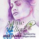 A Fine Mind: A Pride and Prejudice Novella Audiobook