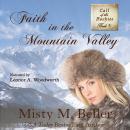 Faith in the Mountain Valley Audiobook