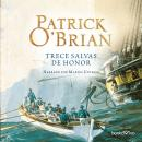 Trece Salvas de Honor (The Thirteen Gun Salute) Audiobook