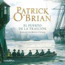 El Puerto de la Traicion (Treason's Harbour) Audiobook