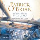 Episodios de una Guerra (The Fortune of War) Audiobook