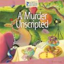 A Murder Unscripted Audiobook