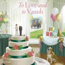 To Love and to Vanish Audiobook