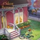 A Silent Betrayal Audiobook
