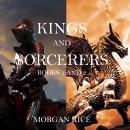 Kings and Sorcerers Bundle (Books 1 and 2), Morgan Rice