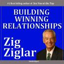 Building Winning Relationships Audiobook