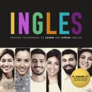 Ingles: Proven Techniques to Learn and Speak Ingles Audiobook