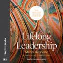 Lifelong Leadership: Woven Together through Mentoring Communities Audiobook