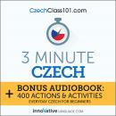 3-Minute Czech: Everyday Czech for Beginners Audiobook