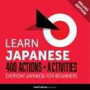 Everyday Japanese for Beginners - 400 Actions & Activities, Innovative Language Learning