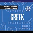 Learn Greek: The Ultimate Guide to Talking Online in Greek (Deluxe Edition), Innovative Language Learning