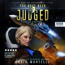 You Have Been Judged: A Space Opera Adventure Legal Thriller Audiobook