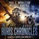 Boris Chronicles Boxed Set: Books 1-4 Audiobook