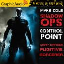 Control Point [Dramatized Adaptation], Myke Cole