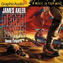 Deep Empire [Dramatized Adaptation] Audiobook