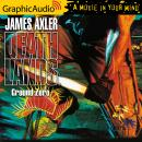 Ground Zero [Dramatized Adaptation], James Axler