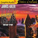 Bitter Fruit [Dramatized Adaptation] Audiobook