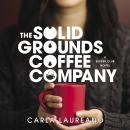 The Solid Grounds Coffee Company Audiobook