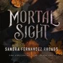 Mortal Sight Audiobook
