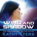 Wind and Shadow Audiobook