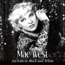 Mae West: An Icon in Black and White Audiobook