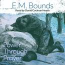 Power Through Prayer Audiobook