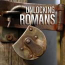 Unlocking Romans Audiobook