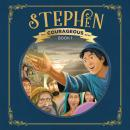 Stephen: God's Courageous Witness Audiobook