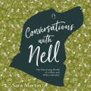 Conversations with Nell: The Discerning World of a Wise and Witty Labrador Audiobook