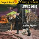 Atlantis Reprise [Dramatized Adaptation], James Axler