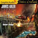 Desert Kings [Dramatized Adaptation] Audiobook