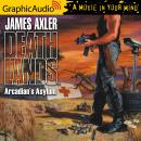 Arcadian's Asylum [Dramatized Adaptation], James Axler