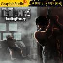 Feeding Frenzy [Dramatized Adaptation] Audiobook